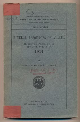 Mineral Resources of Alaska: Report on Progress of Investigations in 1914 (Department of the...
