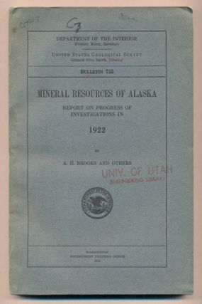 Mineral Resources of Alaska: Report on Progress of Investigations in 1922 (Department of the...