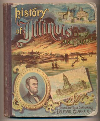 History of Illinois in Words of One Syllable. Thomas W. Handford