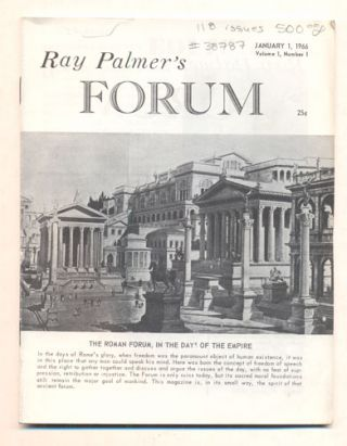 Forum (118 issues of Ray Palmer's Forum). Ray Palmer