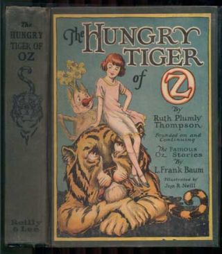 The Hungry Tiger of Oz. Ruth Plumly Thompson