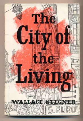 City of the Living and Other Stories. Wallace Stegner