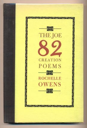 The Joe 82 Creation Poems. Rochelle Owens