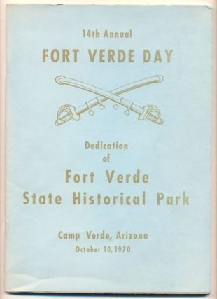 14th Annual Fort Verde Day. Dedication of Fort Verde State Historical Park. Camp Verde, Arizona....