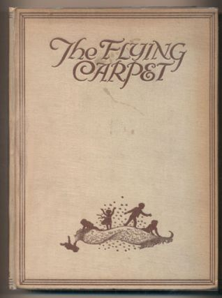 The Flying Carpet. Cynthia Asquith, Designer
