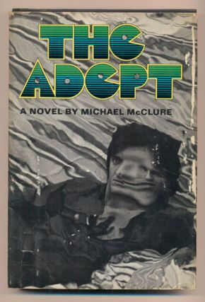 The Adept. Michael McClure