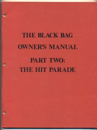 The Black Bag Owner's Manual, Part Two: The Hit Parade