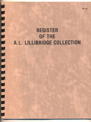 Register of the A. L. Lillibridge Collection. Gary Domitz, Processor
