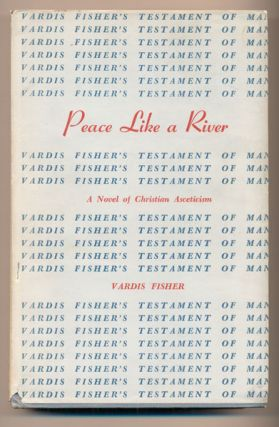 Peace Like A River. Vardis Fisher