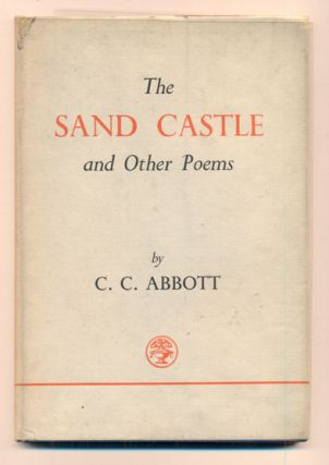 The Sand Castle and Other Poems. C. C. Abbott