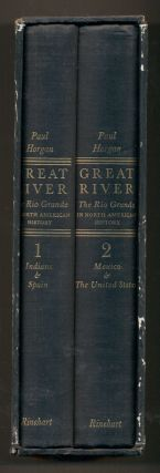 Great River: The Rio Grande in North American History (two volume set). Paul Horgan