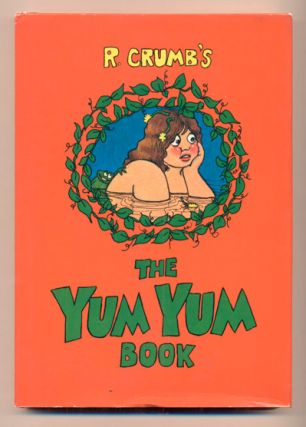 Yum Yum Book [Oggie and the Beanstalk]. Robert Crumb