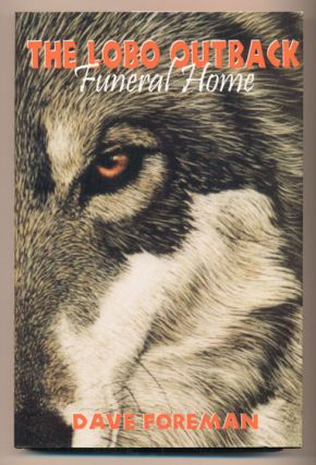 The Lobo Outback Funeral Home. Dave Foreman
