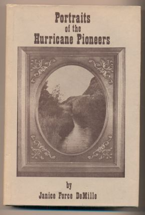 Portraits of the Hurricane Pioneers. Janice Force De Mille, Lynn Chamberlain, Director of...