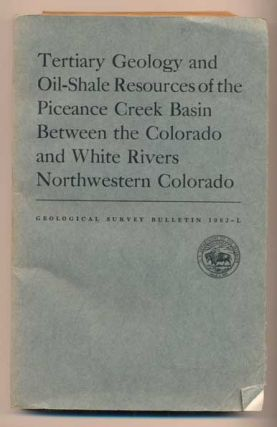 Tertiary Geology and Oil-Shale Resources of the Piceance Creek Basin Between the Colorado and...