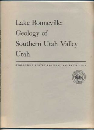 Geology of Southern Utah Valley, Utah (Geological Survey Professional Paper 257-B). Harold J....