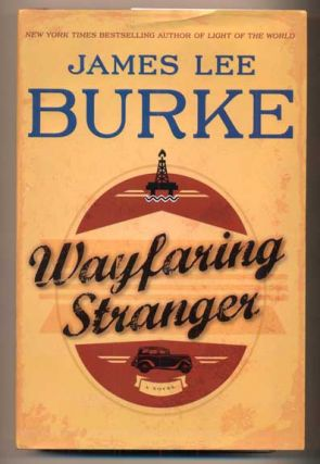 Wayfaring Stranger. James Lee Burke