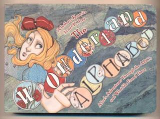 The Wonderland Alphabet. Alethea Kontis, Janet K. Lee, Lewis Carroll