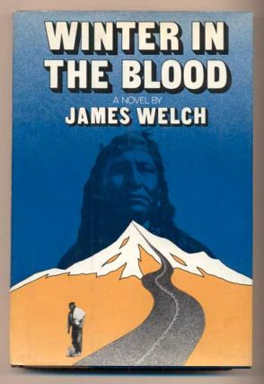 Winter in the Blood. James Welch