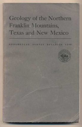 Geology of the Northern Franklin Mountains, Texas and New Mexico (United States Department of the...
