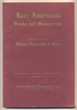 Americana Rare Books and Manuscripts from the Stock of Edward Eberstadt & Sons