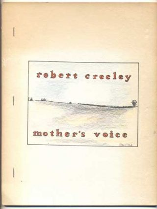 Mother's Voice. Robert Creeley, Tom Clark, poems, drawings