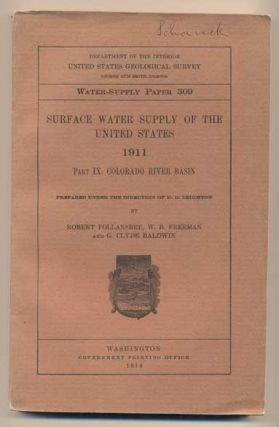 Surface Water Supply of the United States 1911. Part 9. Colorado River Basin (Geological Survey...