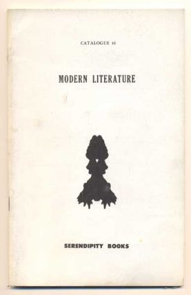 Serendipity Books Catalogue 16: Modern Literature. Peter B. Howard