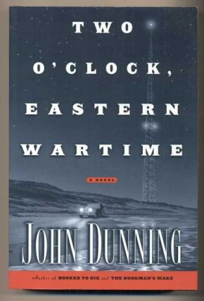 Two O'Clock Eastern Wartime. John Dunning