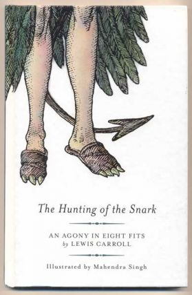 The Hunting of the Snark: An Agony in Eight Fits. Lewis Carroll