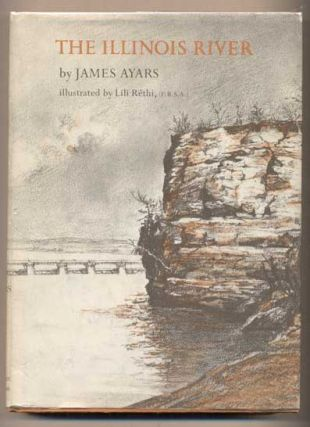 The Illinois River. James Ayars.