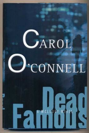 Dead Famous (The Jury Must Die). Carol O'Connell