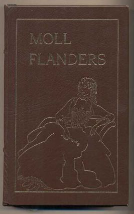 The Fortunes and Misfortunes of the Famous Moll Flanders. Daniel Defoe, John T. Winterich