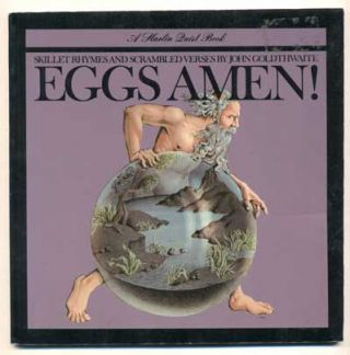 Eggs Amen! Skillet Rhymes and Scrambled Verses (A Harlin Quist Book). John Goldthwaite