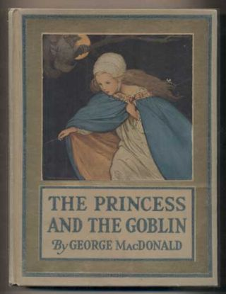 The Princess and the Goblin. George MacDonald.