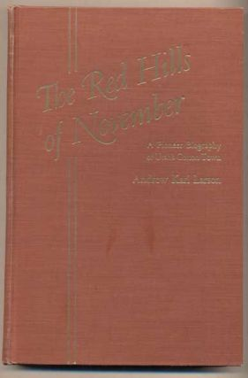The Red Hills of November: A Pioneer Biography of Utah's Cotton Town. Andrew Karl Larson.
