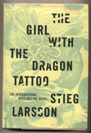 The Girl With the Dragon Tattoo. Stieg Larsson, Reg Keeland