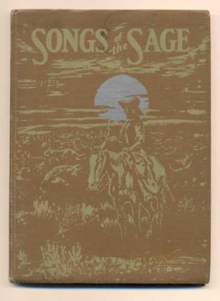 Songs of the Sage. Curley W. Fletcher