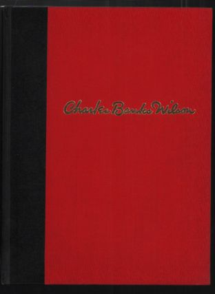 The Lithographs of Charles Banks Wilson. Charles Banks Wilson, David C. Hunt, Commentary
