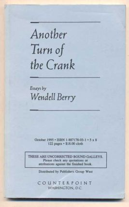 Another Turn of the Crank. Wendell Berry