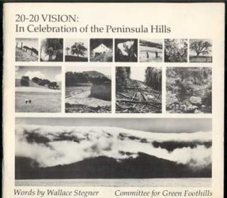 20-20 Vision: In Celebration of the Peninsula Hills. Wallace Stegner, Phyllis Filiburti Butler