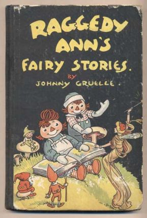 Raggedy Ann's Fairy Stories. Johnny Gruelle