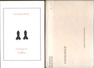 Serendipity Books Catalogue 45: Literature. Thomas A. Goldwasser, Peter B. Howard