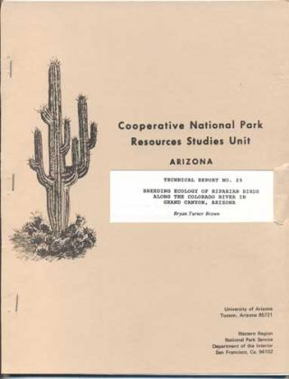 Ecology of Riparian Breeding Birds Along the Colorado River in Grand Canyon, Arizona. A...