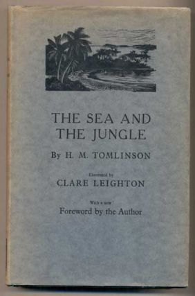 The Sea and The Jungle: Being the narrative of the voyage of the tramp steamer Capella from...