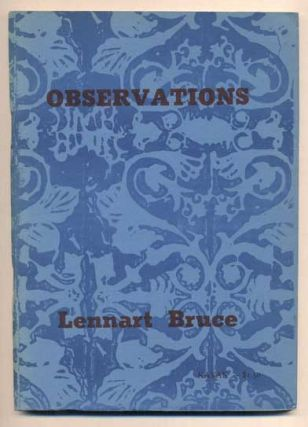 Observations: An Agenda. Lennart Bruce, George Hitchcock, poems, prints, Donald Allen