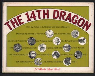 The 14th Dragon (A Harlin Quist Book). Edward Gorey, James E. Seidelman, Grace Mintonye