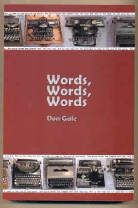 Words, Words, Words. Don Gale, G. Donald Gale