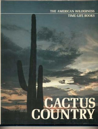 Cactus Country. Edward Abbey