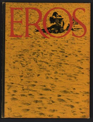 Eros. Volume One, Number One. Spring, 1962; Eros. Volume One, Number Two, Summer, 1962; Eros....